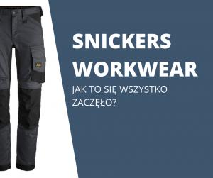 snickers-workwear-jak-to-sie-zaczelo.png